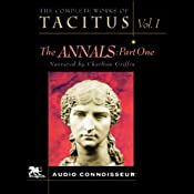 The Complete Works of Tacitus: Volume 1: The Annals, Part 1 | [Cornelius Tacitus]