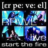 Live - Start The Fire by Rpwl