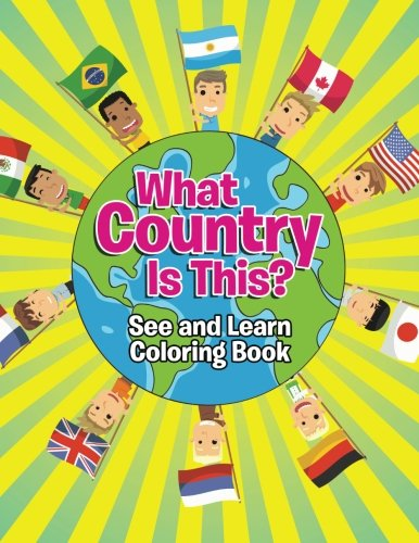 What Country Is This? (See and Learn Coloring Book)