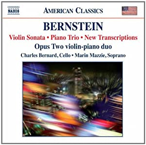 Bernstein: Clarinet Sonata (Clarinet Sonata/ Violin Sonata/ Piano Trio/ Transcriptions)