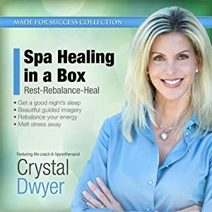 Spa Healing in a Box: Rest-Rebalance-Heal | [Crystal Dwyer]