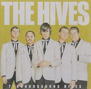 Tyrannosaurus Hives from Interscope Records