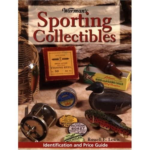 Warman's Sporting Collectibles: Identification and Price Guide (Encyclopedia of Antiques and Collectibles)