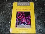 Birth Defects (Encyclopedia of Health)
