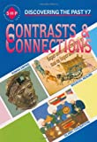 Contrasts & Connections: Year 7 (Discovering the Past) (Discovering the Past) (Discovering the Past) (Discovering the Past) (0719549388) by Colin Shephard