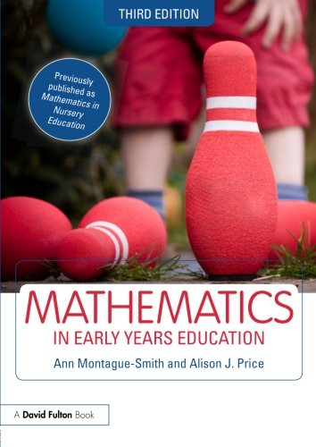 Mathematics in Early Years Education, by Ann Montague-Smith, Tony Cotton, Alice Hansen, Alison J. Price