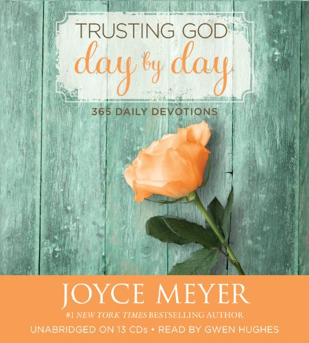 Download Trusting God Day by Day: 365 Daily Devotions