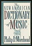 img - for Dictionary of Music, The New American: 2 book / textbook / text book