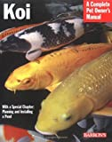 img - for Koi (Complete Pet Owner's Manual) by George Blasiola (2005-03-01) book / textbook / text book