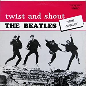 Amazon Com The Beatles Twist And Shout The Beatles