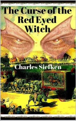 Book: The Curse of the Red Eyed Witch by Wendy and Charles Siefken