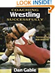 Coaching Wrestling Successfully (Coac...