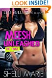 Meesh Unleashed: The Finale