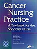 img - for Cancer Nursing Practice: A textbook for the specialist nurse by Nora Kearney (2000-08-22) book / textbook / text book