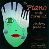Anthony Goldstone: The Piano at the Carnival Anthony Goldstone