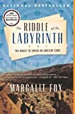The Riddle of the Labyrinth: The Quest to Crack an Ancient Code