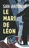 echange, troc San-Antonio - Le Mari de Leon