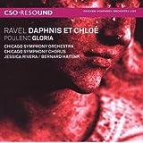 Ravel: Daphnis et Chloe / Poulenc: Gloria