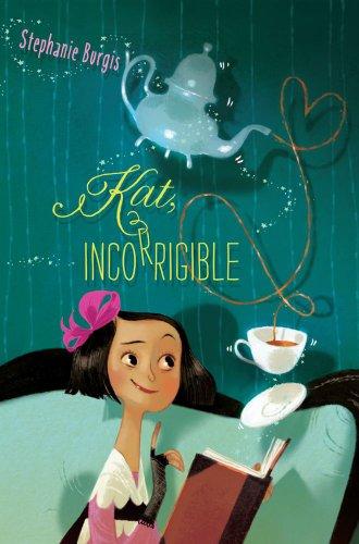 Kat, Incorrigible (Kat, Incorrigible, #1)