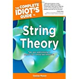 """The Complete Idiot's Guide to String Theoryvon """"George Musser"""""""