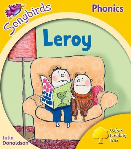Oxford Reading Tree Songbirds Phonics: Level 5: Leroy