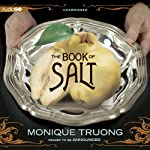 The Book of Salt | Monique Truong