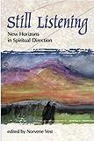 Still Listening: New Horizons in Spiritual Direction