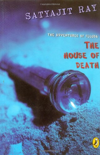The House of Death: The Adventures of Feluda