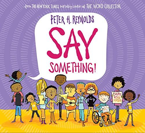 Say Something [Reynolds, Peter H.] (Tapa Dura)