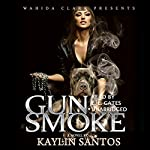Gun Smoke | Kaylin Santos