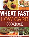 Wheat Fast Low Carb CookBook for Weig…