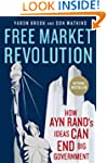 Free Market Revolution: How Ayn Rand'...