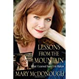 Lessons from the Mountain: What I Learned from Erin Waltonby Mary McDonough