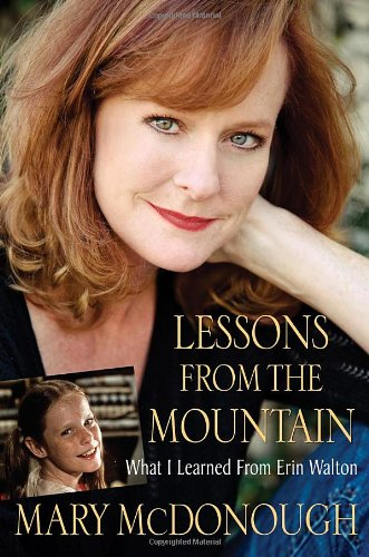 Lessons from the Mountain: What I Learned from Erin Walton