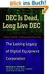 DEC Is Dead, Long Live DEC: The Lasti...