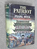 The Patriot (0381980480) by Buck, Pearl S.