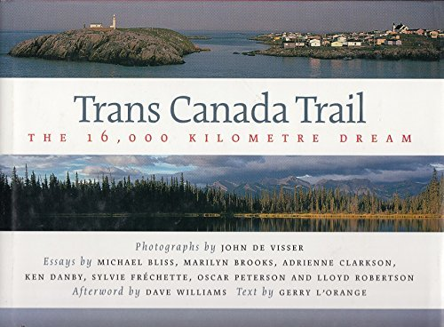 trans-canada-trail-the-16000-kilometre-dream-by-gerry-lorange-2000-08-06