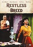 Restless Breed [DVD]