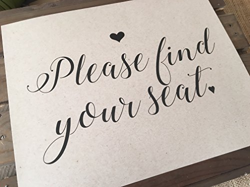 Please find your seat - Wedding Signage - 8x10 PRINT - Unframed - Reception - RUSTIC - Sign - Recycled - Eco Friendly