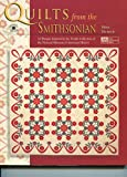 img - for Quilts from the Smithsonian: 12 Designs Inspired by the Textile Collection of the National Museum of American History book / textbook / text book