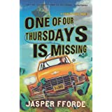"One of Our Thursdays is Missingvon ""Jasper Fforde"""