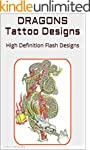 DRAGONS Tattoo Designs: High Definiti...