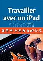 Travailler avec un iPad (Hors collection)