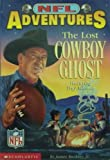 img - for Nfl Adventures the Lost Cowboy Ghost book / textbook / text book