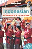 Lonely Planet Indonesian Phrasebook & Dictionary (Phrasebooks)