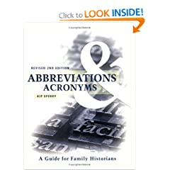 Abbreviations & Acronyms: Guide for Family Historians, Second Edition