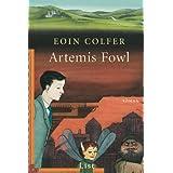 """Artemis Fowl (Ein Artemis-Fowl-Roman, Band 1)von """"Eoin Colfer"""""""