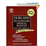 Dorland French - English and English - French Medical Dictionary: Dorland Dictionnaire medical bilingue francais - anglais et anglais - francais (French Edition) (0320080544) by Dorland