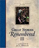 Great Stories Remembered III