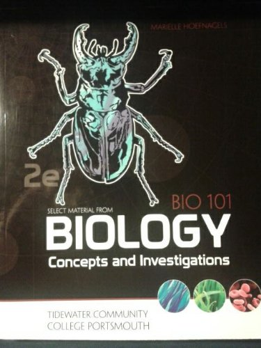 BIO 101 Biology Concepts and Investigations 2e Tidewater Communtity College Portsmouth (2e)